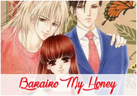 Barairo my honey 1